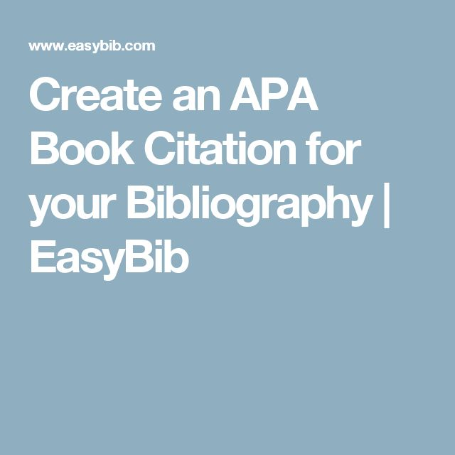 Create an APA Book Citation for your Bibliography | EasyBib