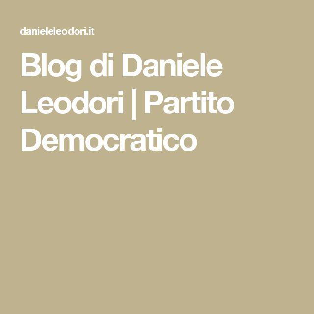 Blog di Daniele Leodori | Partito Democratico