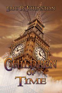 Children Of Time by Eric R. Johnston    http://www.amazon.co.uk/Children-Time-Eric-R-Johnston/dp/1939865263/ref=sr_1_5?s=books=UTF8=1367368450=1-5=eric+r+johnston    World Castle Publishing