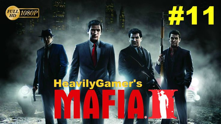 Mafia 2 Gameplay Walkthrough (PC) Chapter 11:A Friend Of Ours/They Burne...