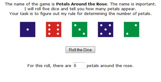 Petals Around the Rose: A puzzle involving five dice and a non-standard pattern is used to promote problem-solving skills.