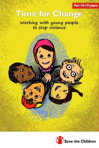 Time for Change. Working with young people to stop violence (For 14 to 17 years) The Time for Change - the time to stop violence against children - is now. Making a world safe for children should be done together with children. This comic has been specifically designed for children aged 14-17 years, and will be useful to parents, carers, teachers and other professionals working with children.