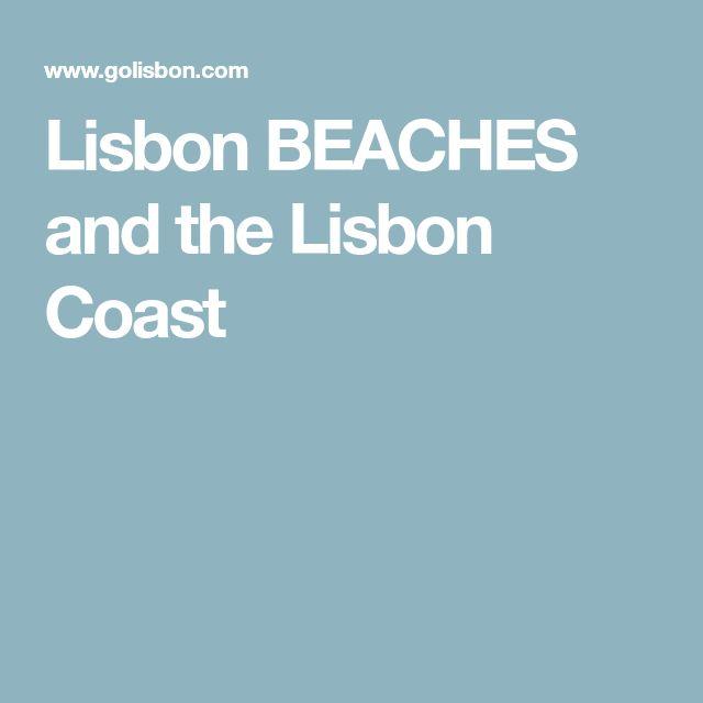 Lisbon BEACHES and the Lisbon Coast