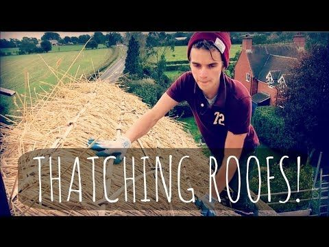THATCHING ROOFS! | ThatcherJoe - YouTube