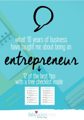 What 10 years of business have taught  me about being a successful entrepreneur.