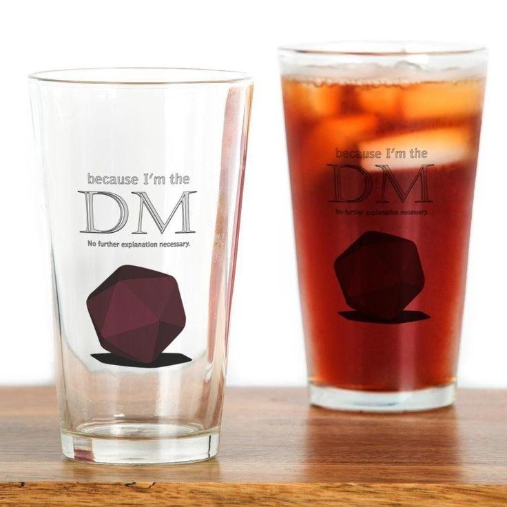 CafePress - Because I'm The DM - Pint Glass, 16 oz. Drinking Glass #CafePress