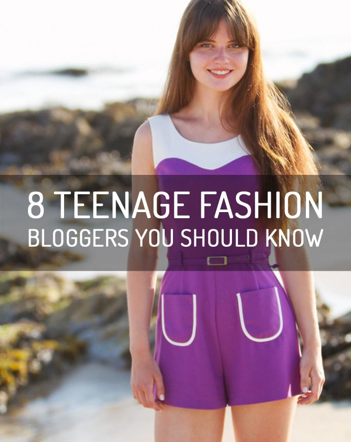 8 Teenage Fashion Bloggers You Should Know (Don't dismiss them on account of their age - their style and writing is incredible)