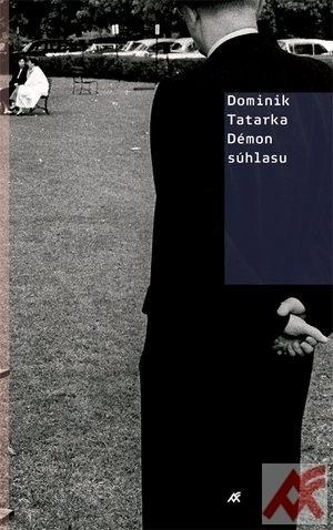 Démon súhlasu - Tatarka Dominik
