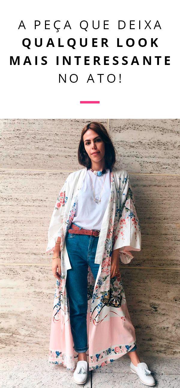 Uma forma de ficar estilosa muito rápido é investir nos kimonos.