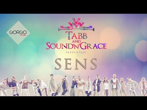 TABB & Sound'N'Grace - Sens - YouTube