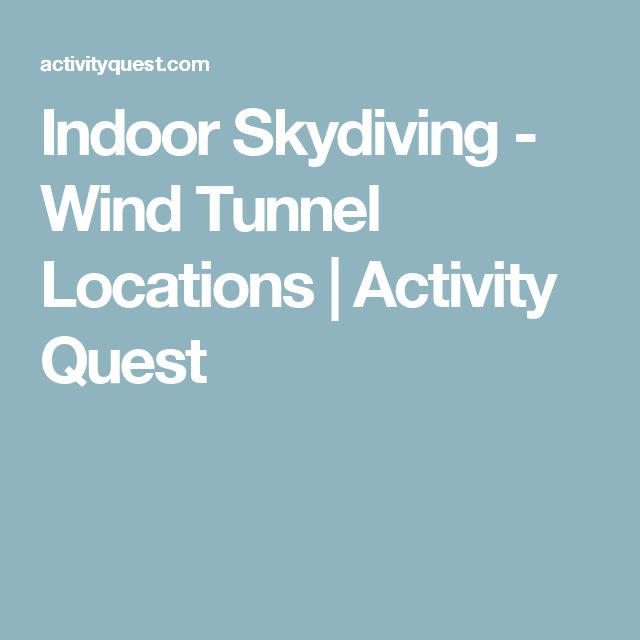 Indoor Skydiving - Wind Tunnel Locations | Activity Quest