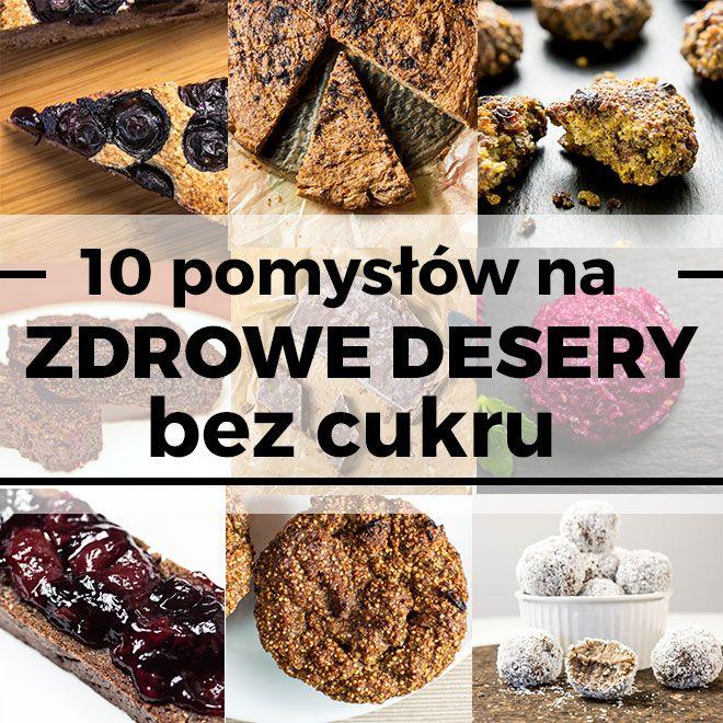 Zdrowe desery bez cukru!!!