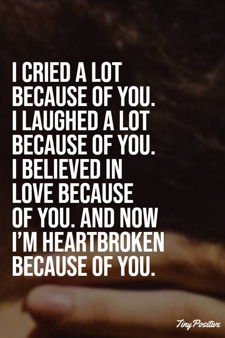 112 Broken Heart Quotes And Heartbroken Sayings - tiny ...