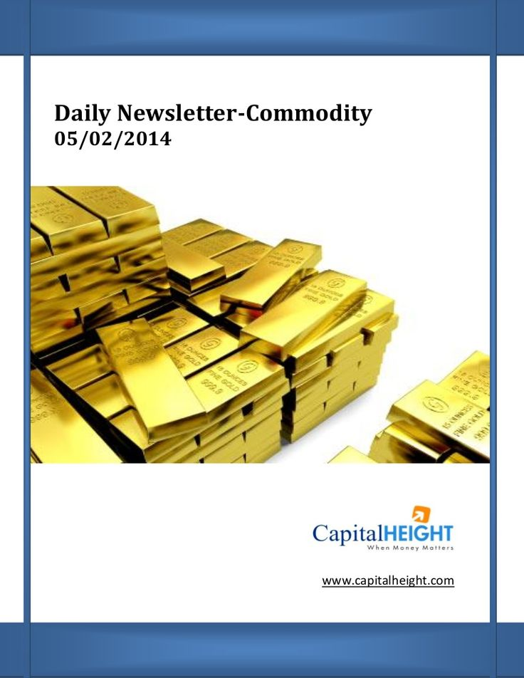 Today Commodity Market Newsletter 05-02-2014 by Money CapitalHeight Research Pvt Ltd