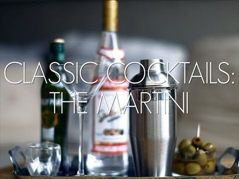 Classic Cocktail: The Martini