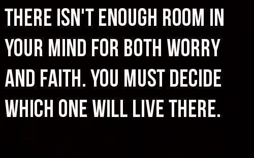 Worry vs. Faith.