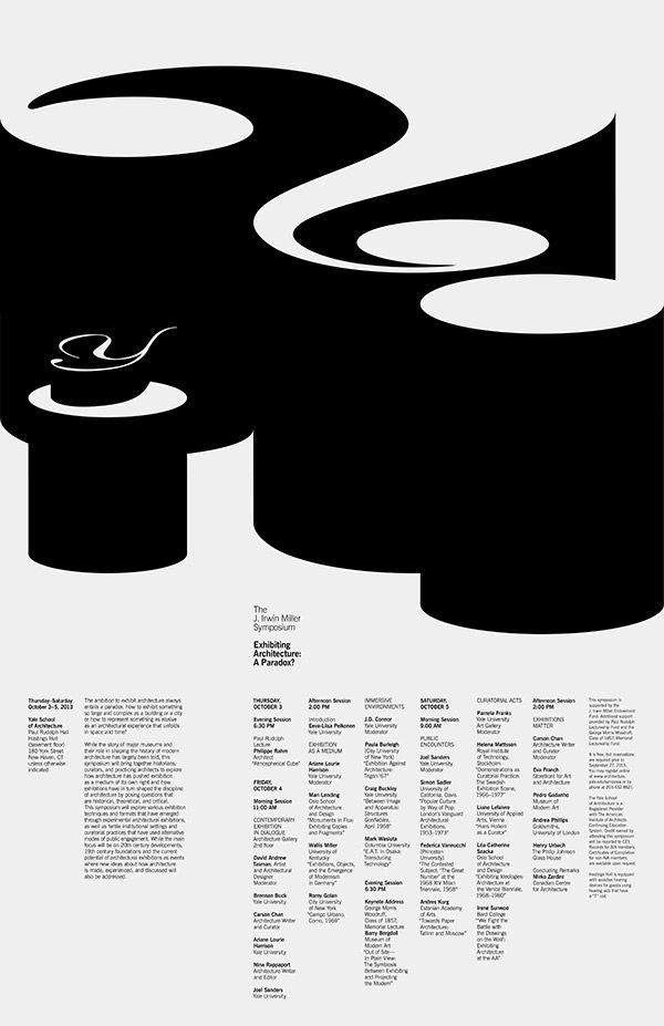"Nicely done Pentagram poster for the Yale School of Architecture symposium: ""Exhibiting Architecture: A Paradox?"" designed by Jessica Svendsen. Art Direction by Michael Bierut."