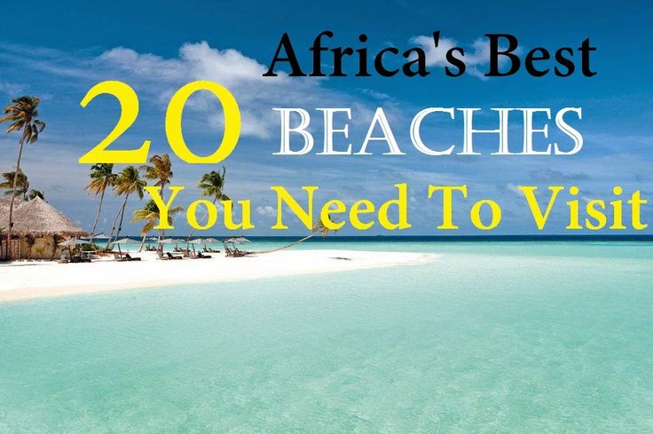 Paradise Found | 20 Africa's Best Beaches You Need…
