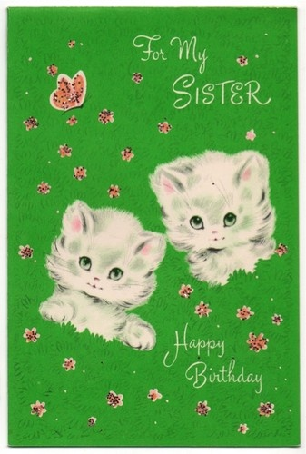 For My Sister Birthday Kittens
