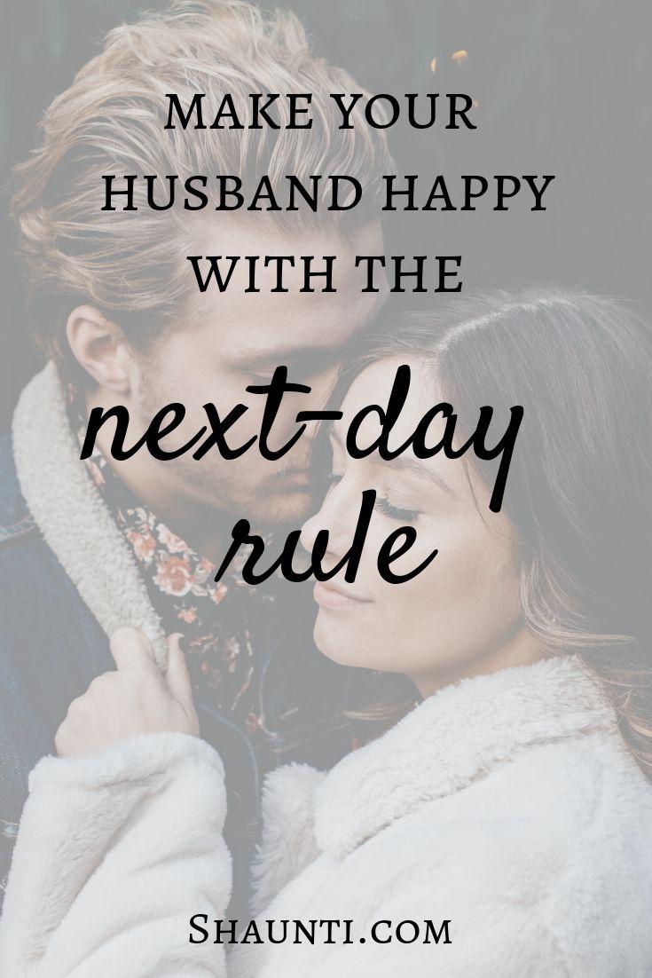 Faça seu marido feliz com a regra do dia seguinte   – Good advice