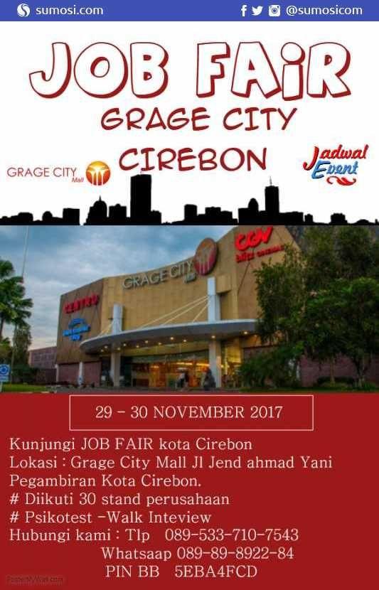 JOB FAIR GRAGE CITY Cirebon – November 2017 https://sumosi.com/job-fair/job-fair-grage-city-cirebon-november-2017-579  #Indonesia #cirebon #JokowiMantu #WorldObesityDay #RegistrasiAman