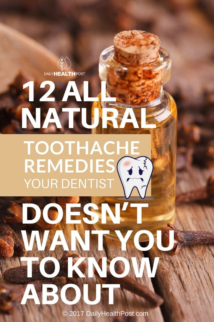 12 All Natural Toothache Remedies Your Dentist Doesn't Want You to Know About via @dailyhealthpost