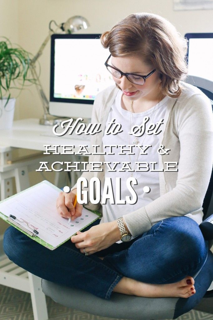How to Set Healthy and Achievable Goals. Create a plan to achieve your goals. Includes a printable worksheet.