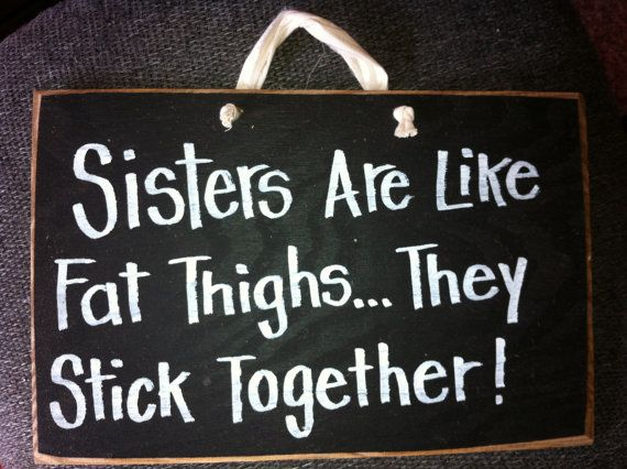 Quotes About Family Sticking Together: Sisters Stick Together Quotes. QuotesGram