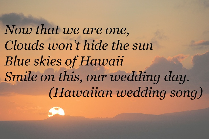 Hawaiian Wedding Song Wedding Quotes