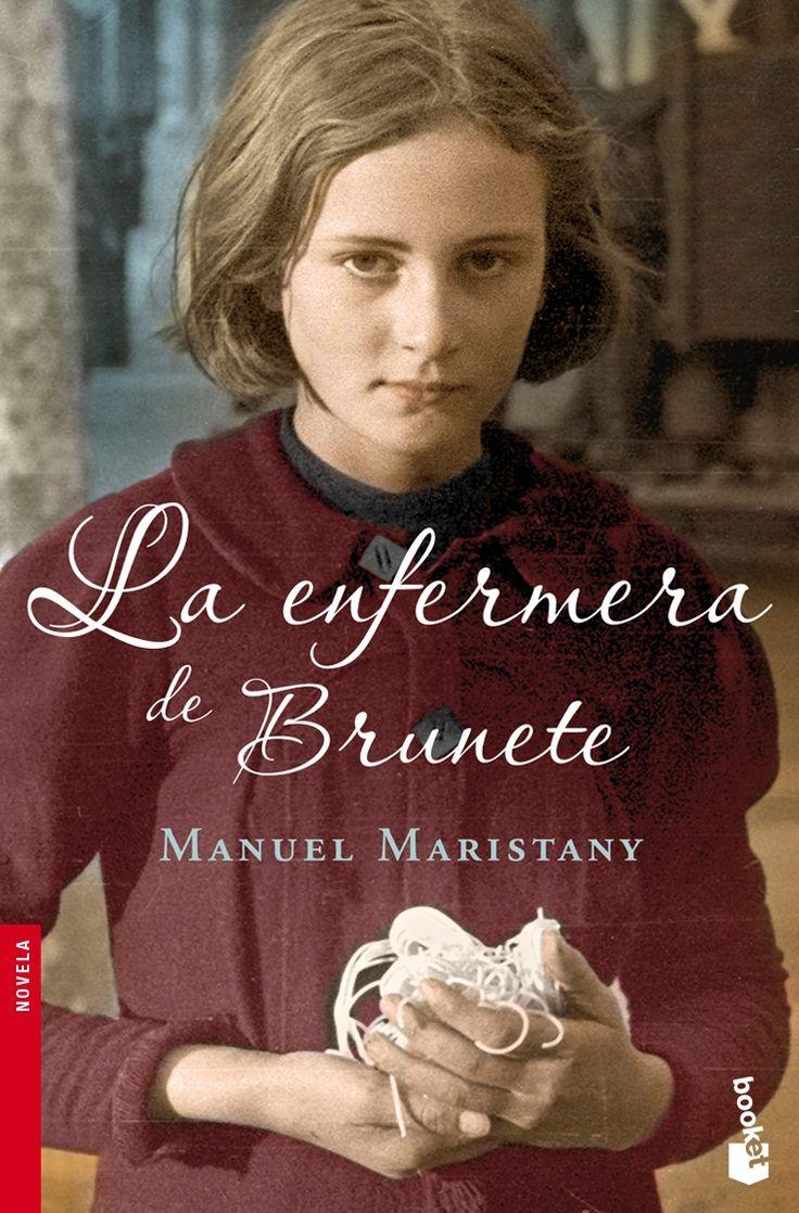 La enfermera de Brunete, de Manuel Maristany. La gran novela de la guerra civil española