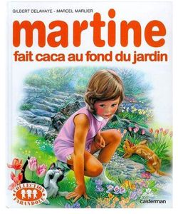 Martine fait caca au fond du jardin