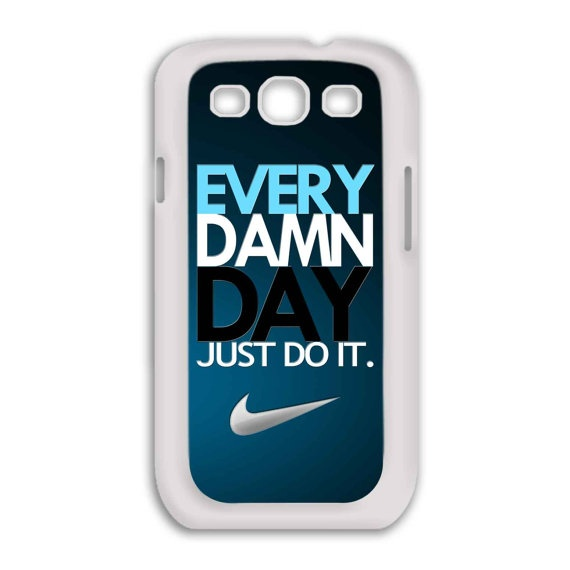 Samsung Galaxy S3  Every Damn Day Just Do It  Phone by BeeCase, $16.50