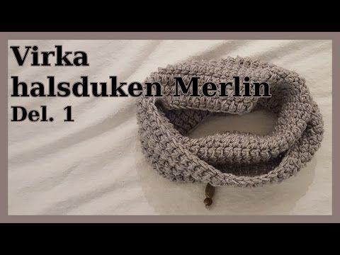 Virka halsduken Merlin Del.1 | För nybörjare - YouTube