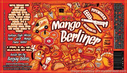 mybeerbuzz.com - Bringing Good Beers & Good People Together...: Pipeworks Brewing - Mango Berliner, Cranberry Berl...