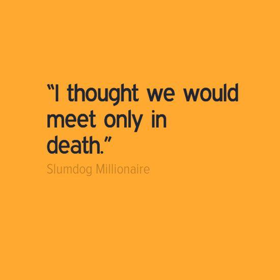 Slumdog Millionaire Quotes. QuotesGram