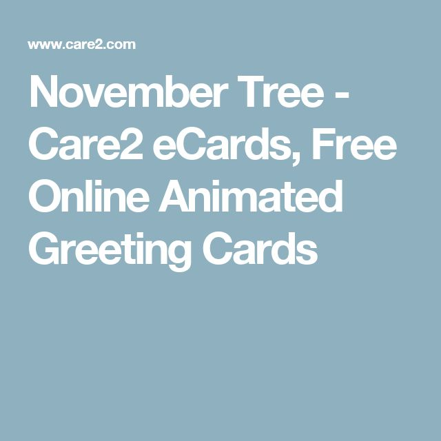 November Tree - Care2 eCards, Free Online Animated Greeting Cards