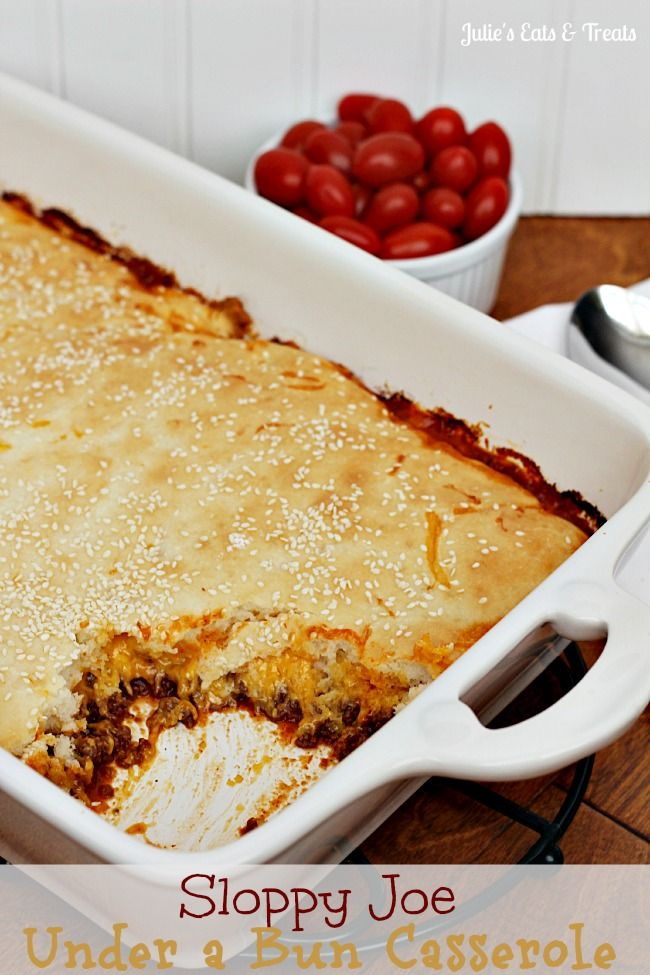 "Sloppy Joe Under a Bun Casserole ~ Sloppy Joe Meat hidden under a layer of cheese and topped with a ""bun""!"