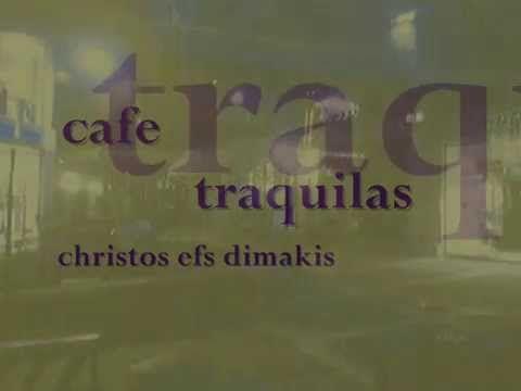 cafe traquilas - christos efs dimakis