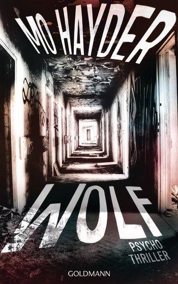 Mo Hayder - Wolf - Psycho Thriller