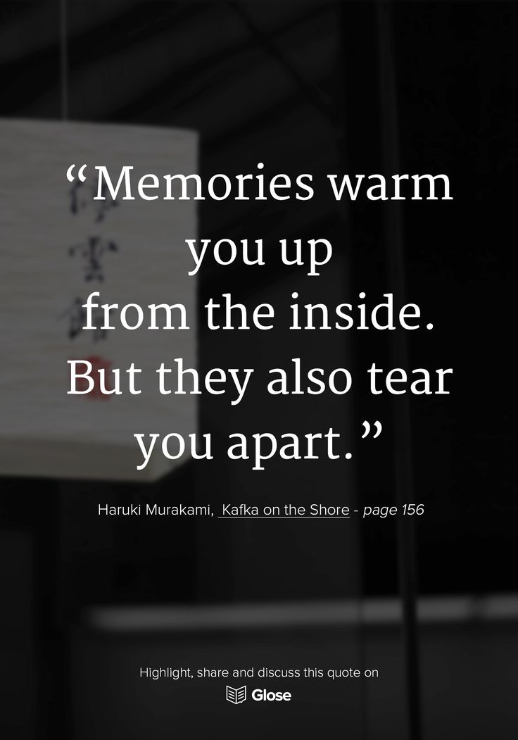 Haruki Murakami, Kafka on the Shore | Highlight, share and discuss this quote on Glose.