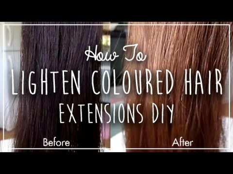 How To Lighten Coloured Hair Extensions DIY - YouTube