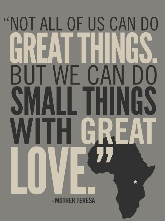 Great things ... Great love.