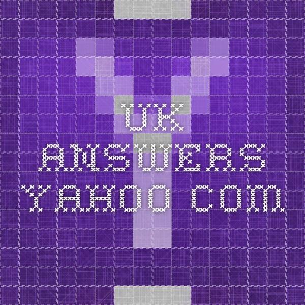 uk.answers.yahoo.com