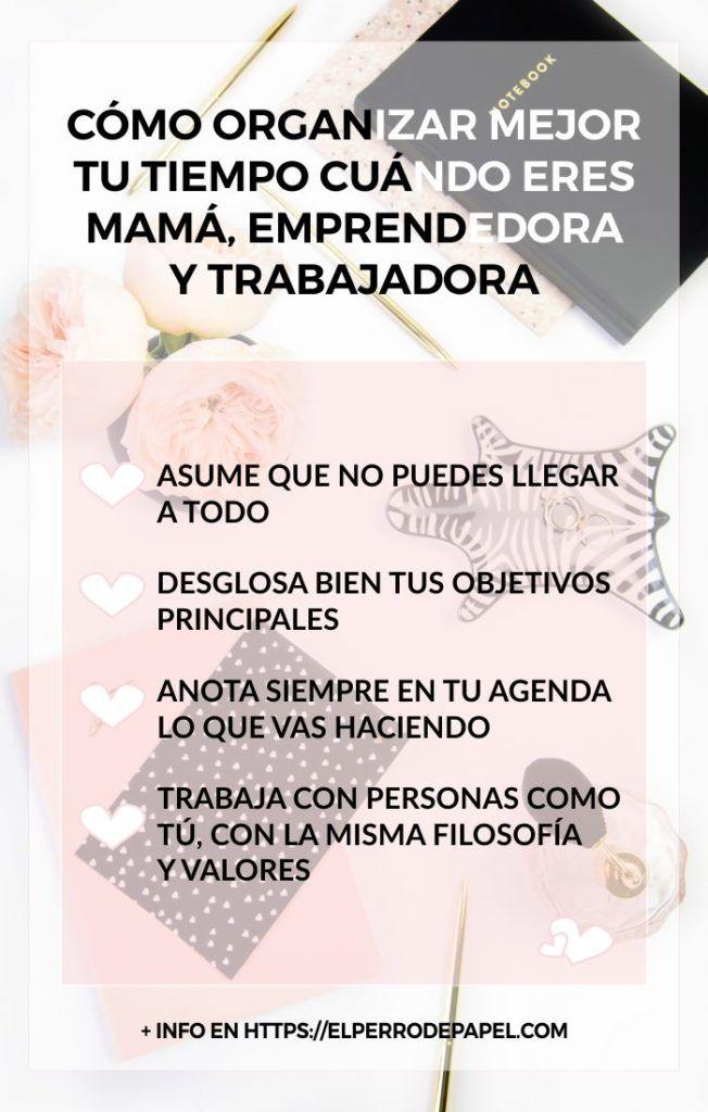 Cómo organizar mejor tu tiempo cuándo eres mamá, emprendedora y trabajadora. #emprenderconalma #emprender #emprenderonline #tipsparaemprendedoras #mamaemprendedora #productividad #gestiondeltiempo