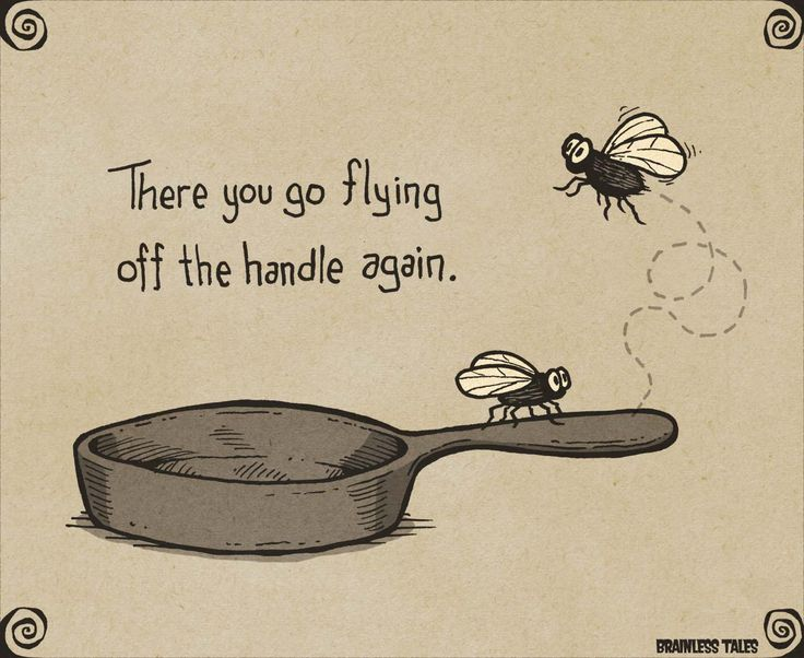 Southern Sayings~ Flying Off The Handle