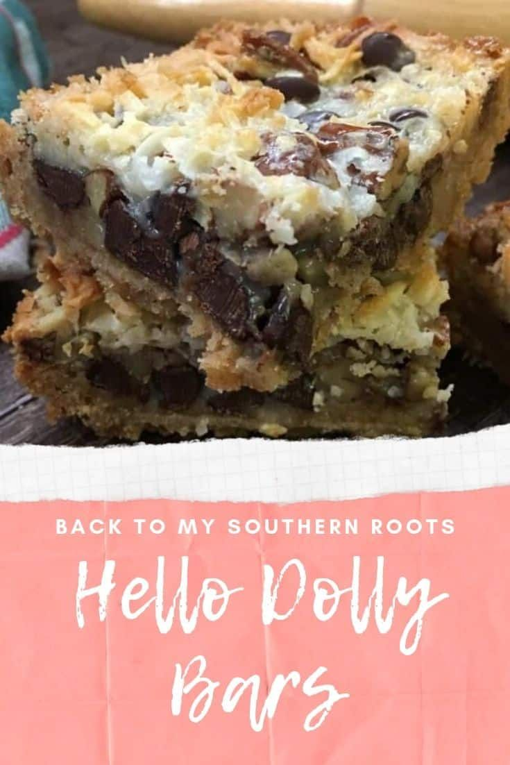 How To Make Hello Dolly Bars Back To My Southern Roots Recipe Coconut Recipes Hello Dolly Bars Desserts