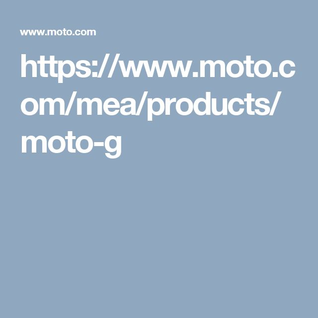 https://www.moto.com/mea/products/moto-g