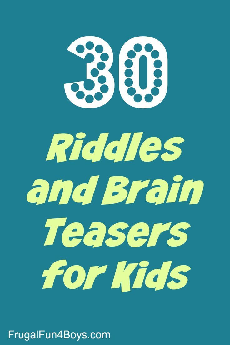 30 Riddles And Brain Teasers For Kids | Them, Print... And ...
