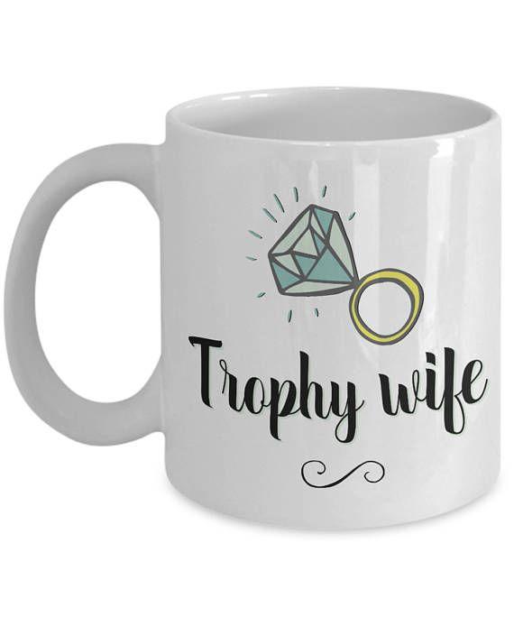 I Love My Wife Mug Trophy Wife Best Wife Gifts Cool Wife Gift