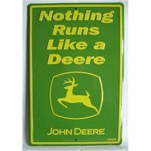 Nothing Runs Like a Deere John Deere Tractor Tin Sign
